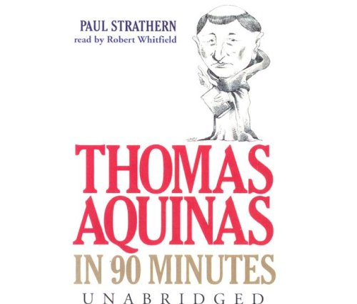 Thomas Aquinas in 90 Minutes (Philosophers in 90 Minutes)