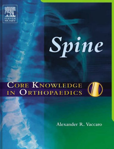 Core Knowledge in Orthopaedics: Spine