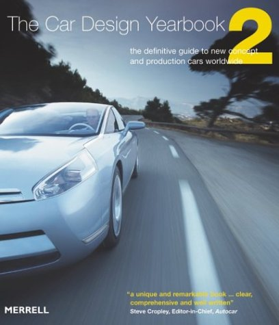 The Car Design Yearbook 2: The Definitive Guide to New Concept and Production Cars Worldwide