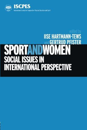 Sport and Women: Social Issues in International Perspective (International Society for Comparative Physical Education &a