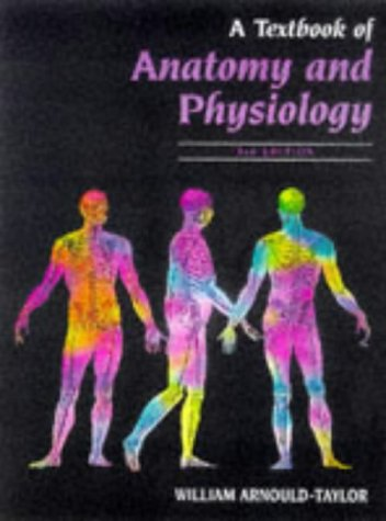 A Textbook of Anatomy and Physiology 3rd Edition