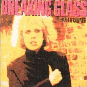 Hazel O`Connor -  Breaking Glass