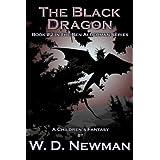 The Black Dragon (The Ben Alderman Series Book 2) ~ W. D. Newman