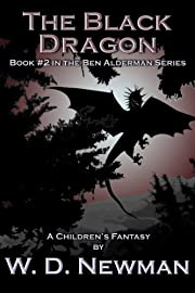 The Black Dragon (The Ben Alderman Series Book 2)