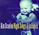 echange, troc Kim Scanlon - Night Song & Lullabies
