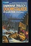 Doomstalker (Darkwar Trilogy #01) (0445200626) by Cook, Glen