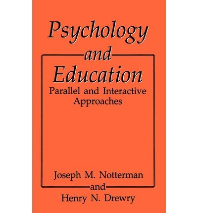 by-h-n-drewry-joseph-m-notterman-j-m-notterman-henry-n-drewry-author-psychology-and-education-1993-b