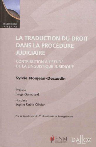 la traduction du droit dans la procedure judiciaire - 1ere edition