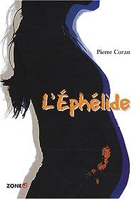 L' Eph�lide par Pierre Coran
