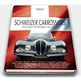 Schweizer Carrossiers: Von den Anfängen bis 1970