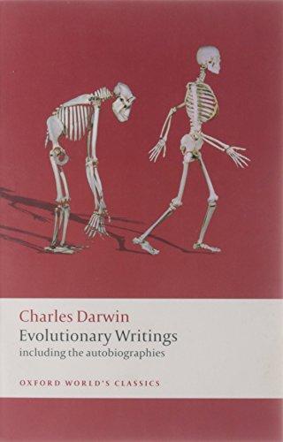 Evolutionary Writings: Including the Autobiographies...