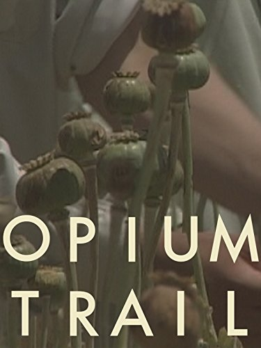 Opium Trail on Amazon Prime Instant Video UK