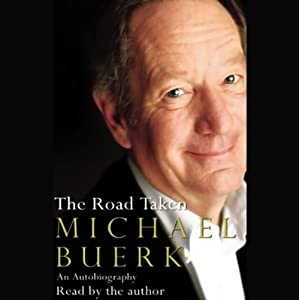 The Road Taken: An Autobiography | [Michael Buerk]