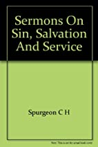 Sermons on Sin, Salvation, and Service: New…