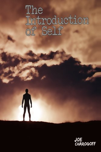 Book: The Introduction of Self (Somewhere In Between) by Joe Charogoff