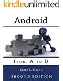 Android from A to D (SECOND EDITION): SECOND EDITION
