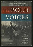 Bold voices : great debaters and dissenters…