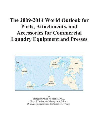 The 2009-2014 World Outlook For Parts, Attachments, And Accessories For Commercial Laundry Equipment And Presses front-575713