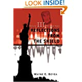 Reflections From The Shield: Volume III The Final Years
