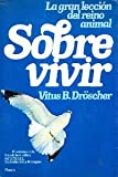 img - for Sobrevivir book / textbook / text book