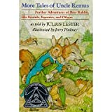 More Tales of Uncle Remus: Volume 2 (0803704208) by Lester, Julius