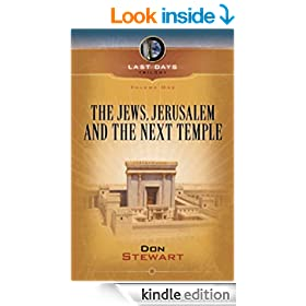The Jews, Jerusalem, and the Next Temple