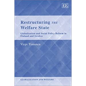 Restructuring the Welfare State: Globalization and Social Policy ...