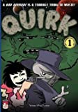 img - for Quirk, Volume 1 : Pulp Friction (Paperback)--by Freder [2013 Edition] book / textbook / text book