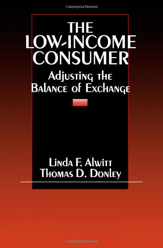 The Low-Income Consumer: Adjusting the Balance of Exchange