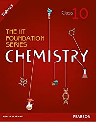 The IIT Foundation Series Chemistry - Class 10
