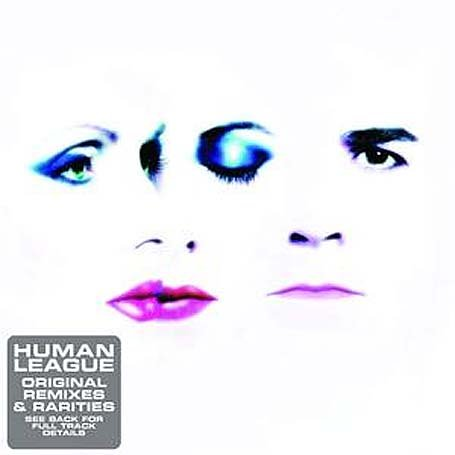 Human League - Original Remixes and Rarities - Zortam Music