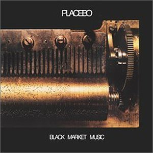 Placebo -- Black Market Music