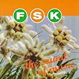 Songtexte von F.S.K. - The Sound of Music
