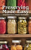 img - for Ellie Topp: Preserving Made Easy : Small Batches & Simple Techniques (Library Binding); 2012 Edition book / textbook / text book