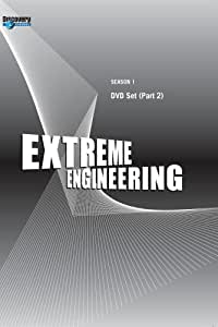 Extreme Engineering Season 1 - DVD Set (Part 2)