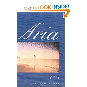 Aria: A Novel Susan Segal