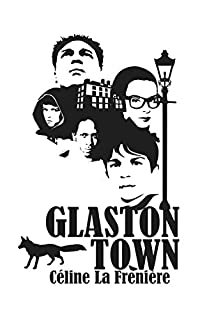 Glaston Town by Céline La Frenière ebook deal