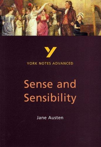 Sense and Sensibility: York Notes Advanced