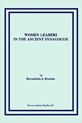 Women Leaders in the Ancient Synagogue (Brown Judaic Studies)
