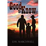 Good to Knowby D. W. Marchwell
