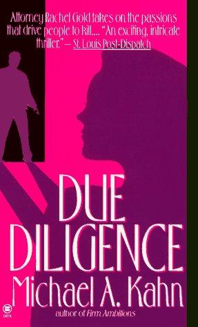 Due Diligence (Rachel Gold Mystery), MICHAEL A. KAHN