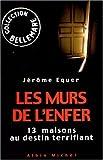 echange, troc Jérôme Equer, Jacqueline Hiégel - Les murs de l'enfer