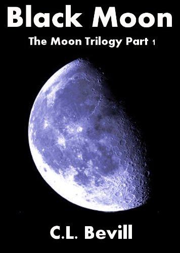 Black Moon, by C.L.  Bevill