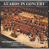Guards In Concert: The Massed Bands of The Household Division, Scarlet & Gold Concert
