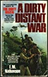 img - for Dirty Distant War book / textbook / text book
