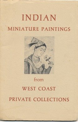 Indian Miniature Paintings From West Coast Private Collections