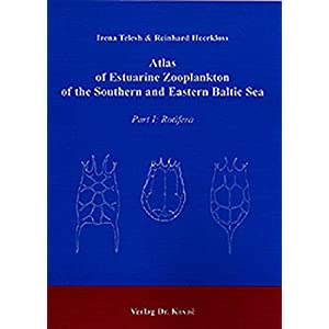 Atlas of Estuarine Zooplankton of the Southern and Eastern Baltic Sea. Part I: Rotifera. (Schriftenr