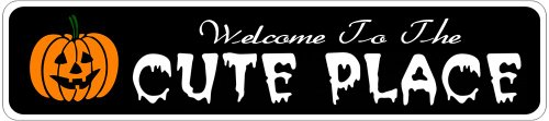 CUTE PLACE Lastname Halloween Sign - Welcome to Scary Decor, Autumn, Aluminum - 6 x 24 Inches