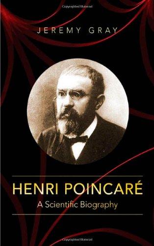 Henri Poincare: A Scientific Biography