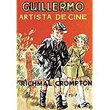 Guillermo, artista de cine (INOLVIDABLES)